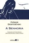 A Senhoria - Fyodor Dostoyevsky, Fátima Bianchi