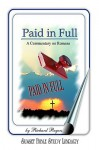 Romans: Paid in Full - Richard Rogers