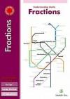 Understanding Maths Fractions For Key Stage 2 - Steve Mills, Hilary Koll
