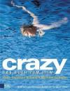 Crazy. Das Buch zum Film. - Hans-Christian Schmidt, Benjamin Lebert, Michael Gutmann