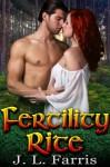 Fertility Rite (Celtic erotica) - J.L. Farris