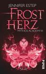 Frostherz: Mythos Academy 3 - Jennifer Estep, Vanessa Lamatsch