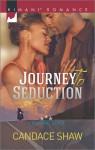 Journey to Seduction - Candace Shaw
