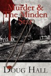 Murder & the Minden Star - Doug Hall