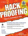Hack Proofing Your Ecommerce Site [With CDROM] - Ryan Russell, Teri Bidwell