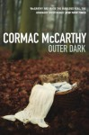 The Outer Dark - Cormac McCarthy