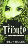 El tributo - Holly Black