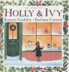 The Story of Holly and Ivy - Rumer Godden, Barbara Cooney