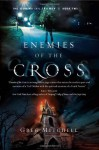 Enemies of the Cross - Greg Mitchell