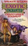 The Exotic Enchanter - L. Sprague de Camp, Christopher Stasheff, Roland J. Green, Tom Wham, Frieda A. Murray