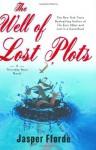 The Well of Lost Plots - Jasper Fforde