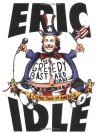 The Greedy Bastard Diary : A Comic Tour of America - Eric Idle