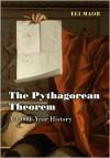 The Pythagorean Theorem: A 4,000-Year History - Eli Maor