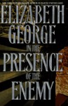 In the Presence of the Enemy (Inspector Lynley #8) - Elizabeth George