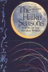 The Haiku Seasons - William J. Higginson