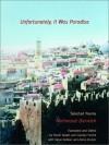 Unfortunately, It Was Paradise: Selected Poems - Mahmoud Darwish