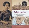 Maritcha: A Nineteenth-Century American Girl - Tonya Bolden