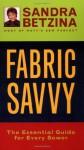 Fabric Savvy -OSI - Sandra Betzina