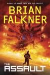 The Assault (Recon Team Angel #1) - Brian Falkner