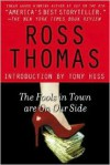 The Fools in Town Are on Our Side - Ross Thomas, Tony Hiss