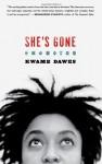 She's Gone - Kwame Dawes
