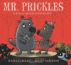 Mr. Prickles: A Quill-Fated Love Story - Kara LaReau, Scott Magoon