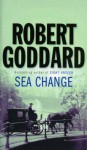 Sea Change - Robert Goddard