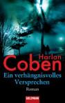 Ein verhängnisvolles Versprechen - Harlan Coben, Gunnar Kwisinski
