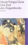 Das Fest des Ziegenbocks - Mario Vargas Llosa