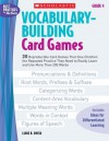 Vocabulary-Building Card Games: Grade 4: 20 Reproducible Card Games That Give Children the Repeated Practice They Need to Really Learn and Use More Than 200 Words - Liane Onish