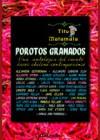 Porotos Granados - Tito Matamala, Jaime Collyer, Otros, Alejandra Costamagna, Jorge Baradit, Álvaro Bisama, Carlos Tromben