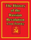 The History of the Russian Revolution (kindle) - Leon Trotsky