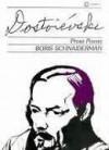 Dostoiévski - Prosa e Poesia - Fyodor Dostoyevsky, Boris Schnaiderman