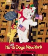 It's Still A Dog's New York: A Book of Healing - Susan Roth, Susan L. Roth