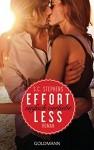 Effortless: Einfach verliebt - (Thoughtless 2) - Roman - S.C. Stephens, Sonja Hagemann
