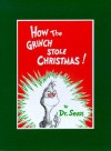 How the Grinch Stole Christmas! Deluxe Edition - Dr. Seuss