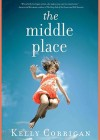 The Middle Place (Audio) - Kelly Corrigan, Tavia Gilbert