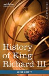 History Of King Richard The Third Of England (Makers Of History) - Jacob Abbott