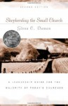 Shepherding the Small Church: A Leadership Guide for the Majority of Today's Churches (Gold Medallion-Finalist) - Glenn C. Daman