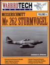 Messerschmitt Me 262 Strumvogel - Dennis R. Jenkins, C. V. Glines