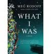 [ What I Was [ WHAT I WAS ] By Rosoff, Meg ( Author )Dec-30-2008 Paperback - Meg Rosoff