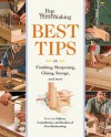 Fine Woodworking's Best Tips on Finishing, Sharpening, Gluing, Storage, and More - Fine Woodworking Magazine