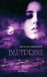 Blutprinz - Liz Brandon, J.K. Brandon