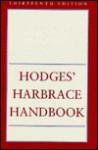 Hodges' Harbrace Handbook - Harcourt Brace Jovanovich, Winifred Bryan Horner, Suzanne Strobeck Webb, Robert Keith Miller