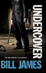 Undercover - Bill James
