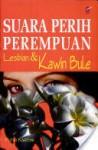 Suara Perih Perempuan: Lesbian dan Kawin Bule - Putri Kartini, Islah Gusmian