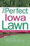Perfect Iowa Lawn - Melinda Myers