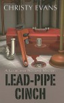 Lead-Pipe Cinch (A Georgiana Neverall Mystery #2) - Christy Evans