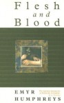 Flesh and Blood - Emyr Humphreys
