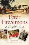 A Simpler Time - Peter FitzSimons